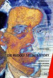 Gary Lachman: Die Rudolf Steiner-Story (Cover)